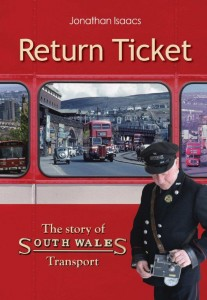 Return Ticket – the Story of South Wales Transport